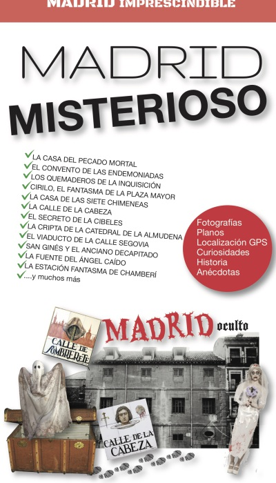 PORTADA GUÍA IMPRESCINDIBLE DEL MADRID MISTERIOSO copia