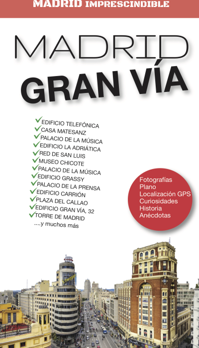 18:8:2020 portada GUÍA IMPRESCINDIBLE DEL MADRID GRAN VÍA copia